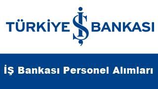 İş Bankası personel alımı
