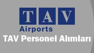 TAV Havalimanları iş başvurusu