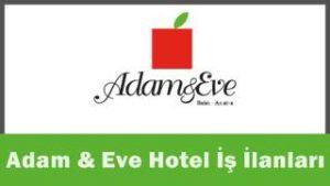 Adam & Eve Hotel iş başvurusu