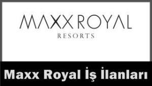 Maxx Royal iş başvurusu