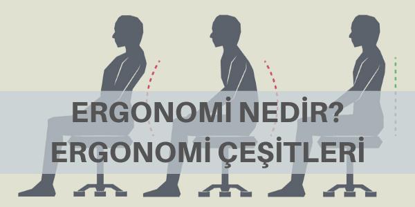 ergonomi nedir