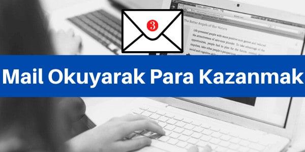 mail okuyarak para kazanmak