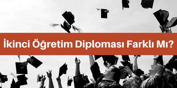 ikinci öğretim diploması farklı mı