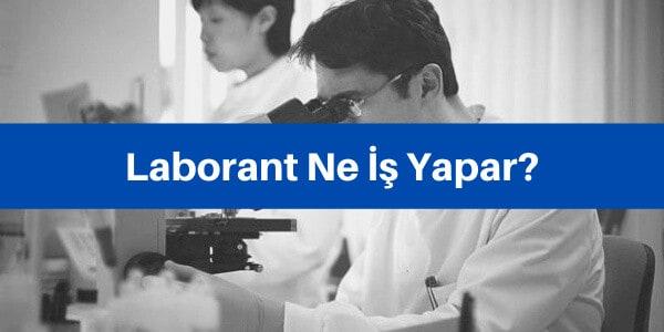 laborant ne iş yapar