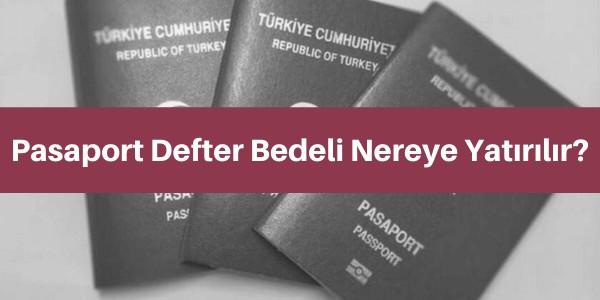 pasaport defter bedeli nereye yatırılır
