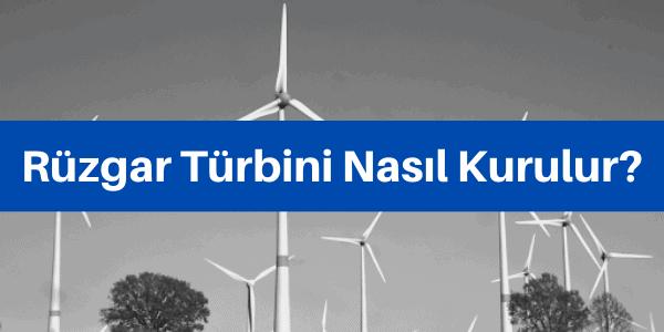 rüzgar santrali kurmak