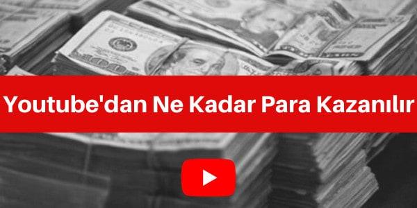 youtubedan ne kadar para kazanılır
