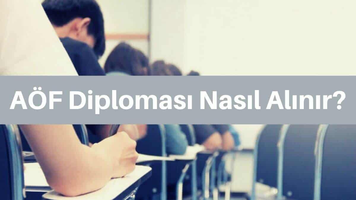 aöf diploma nasıl alınır